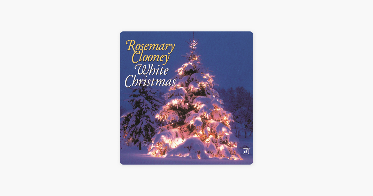 white christmas by rosemary clooney on apple music
