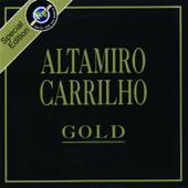 Série Gold II: Altamiro Carrilho