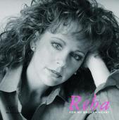For My Broken Heart-Reba McEntire