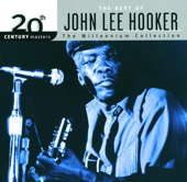 20th Century Masters - The Millennium Collection: The Best of John Lee Hooker