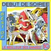 Début de Soirée - Nuit de folie (Version originale 1988)