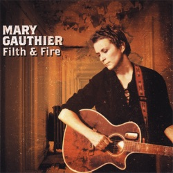 View album Mary Gauthier - Filth & Fire