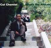 Cut Chemist - What's the Altitude (Cut Chemist vs. The Astronauts) [Featuring Hymnal]