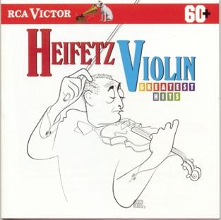 Heifetz Violin Greatest Hits – Jascha Heifetz