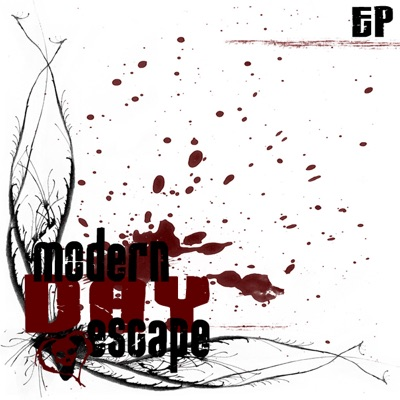 Modern Day Escape - EP - Modern Day Escape