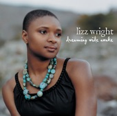 Lizz Wright - When I Close My Eyes