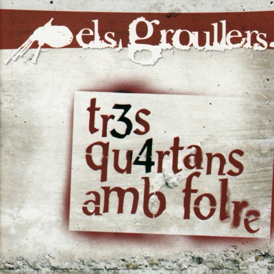 Tr3s Qu4rtans Amb Folre - Els Groullers