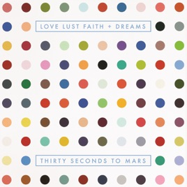 love lust faith and dreams download full album