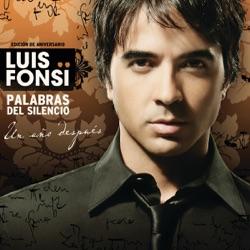 View album Luis Fonsi - Palabras del Silencio (Edición Aniversarío - Un Año Después)