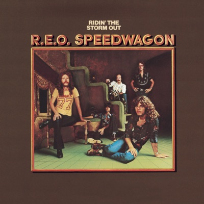 Ridin' the Storm Out - Reo Speedwagon
