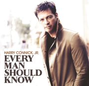 Every Man Should Know - Harry Connick, Jr. - Harry Connick, Jr.
