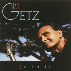 View album Stan Getz - Serenity