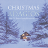 Christmas Adagios - Various Artists