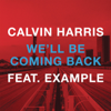 Calvin Harris - We'll Be Coming Back (feat. Example) ilustración