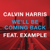 [Download] We'll Be Coming Back (feat. Example) MP3
