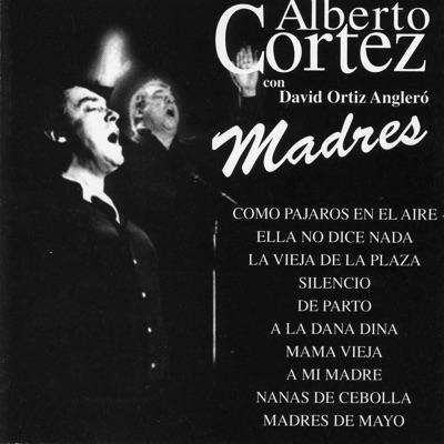 Madres - Alberto Cortez