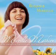 Bonjour Mireille - Mireille Mathieu - Mireille Mathieu
