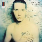 Joseph Arthur - Crying Like A Man