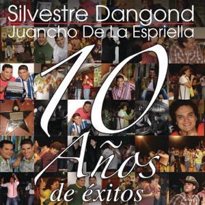 Silvestre Dangond & Juancho de la Espriella - 10 Años de Éxitos