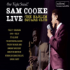 Sam Cooke - One Night Stand! Live At the Harlem Square Club, 1963  artwork