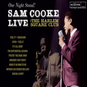 One Night Stand! Live At the Harlem Square Club, 1963 - Sam Cooke - Sam Cooke