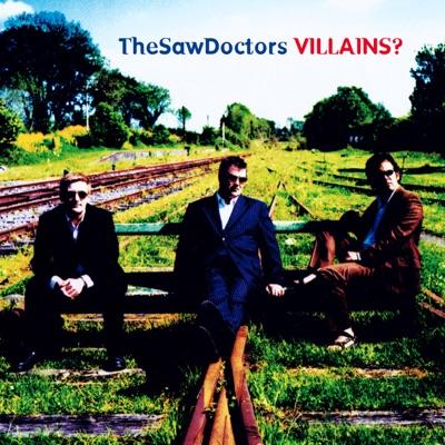 Villains? - The Saw Doctors
