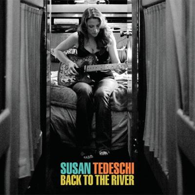 Back to the River (Bonus Track Version) - Susan Tedeschi album