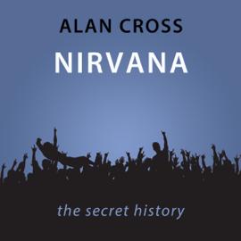 Nirvana: The Alan Cross Guide (Unabridged) audiobook