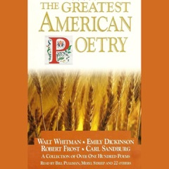The Greatest American Poetry (Unabridged)
