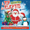 Spécial Noël - Le Top des Tout-P'tits