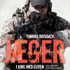 Jæger - I krig med eliten [Hunters - at War with the Elite]  (Unabridged) - Thomas Rathsack
