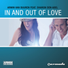 In and Out of Love (feat. Sharon den Adel) [Radio Edit] - Armin van Buuren