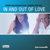 In and Out of Love (feat. Sharon den Adel) - EP - Armin van Buuren