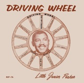 Little Junior Parker - Drivin' Wheel