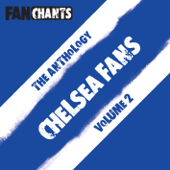 Chelsea Anthology II (Real Football Chants)