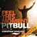 Pitbull - Feel This Moment (Remixes) [feat. Christina Aguilera] - EP
