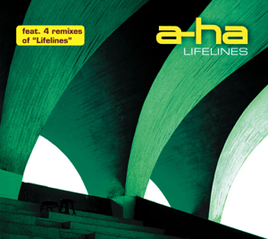 a-ha - Lifelines (Remixes) - EP
