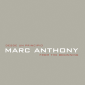 Desde Un Principio  From The Beginning-Marc Anthony