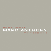 Desde un Principio / From the Beginning - Marc Anthony - Marc Anthony