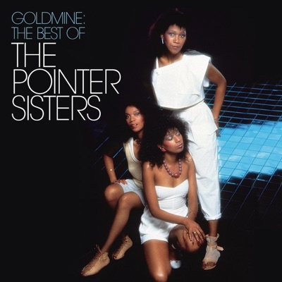 Goldmine: The Best of the Pointer Sisters - Pointer Sisters
