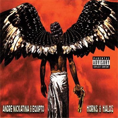 Horns and Halos - Andre Nickatina