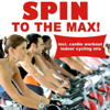 Spin To The Max! (incl. Cardio Workout Spinning Mix) - Verschillende artiesten