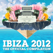 Ibiza 2012 - The Official Compilation