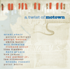 Twist of Motown - Various Artists