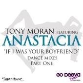 If I Was Your Boyfriend (Dance Mixes, Pt. 1) [feat. Anastacia]