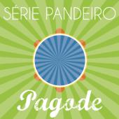 Série Pandeiro - Pagôde