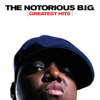 Greatest Hits - The Notorious B.I.G.
