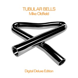 Tubular Bells (Digital Deluxe Edition) Mike Oldfield