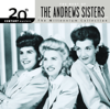 20th Century Masters - The Millennium Collection: The Best of the Andrews Sisters - The Andrews Sisters