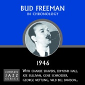 Bud Freeman - You Took Advantage Of Me (12-05-45)